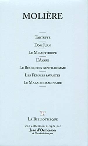 Tartuffe - Dom Juan - Le Misanthrope: Molière