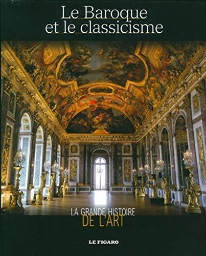 9782810501557: Le baroque et le classicisme