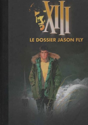 9782810502462: XIII Luxe 06 Le dossier Jason (French Edition)