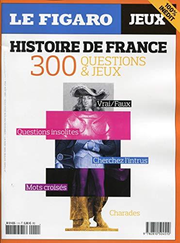 9782810504510: Histoire de France : 300 questions & jeux