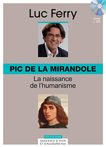 9782810505326: Pic de la Mirandole : La naissance de l'humanisme (1CD audio)