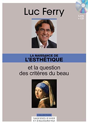 9782810505470: La naissance de l'esth�tique et la question des crit�res du beau, Volume 21 (+1 CD inclus)