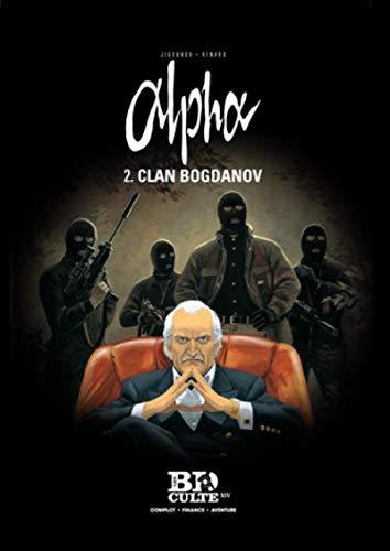9782810506200: Alpha, Tome 2 : Clan Bogdanov