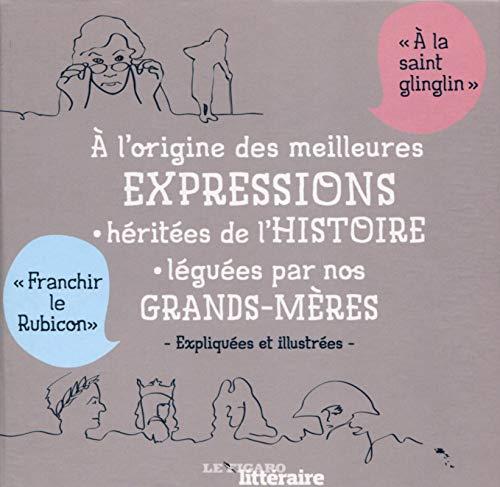 9782810507566: Coffret 2 livres : a l origine des meilleures expressions leguees par nos grands - heritees de l his