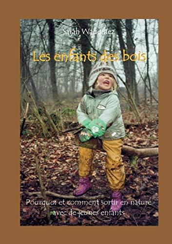 9782810601011: Les Enfants Des Bois