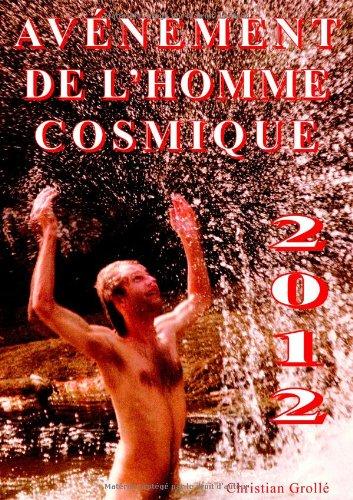 9782810601547: 2012 Avenement de l'Homme Cosmique