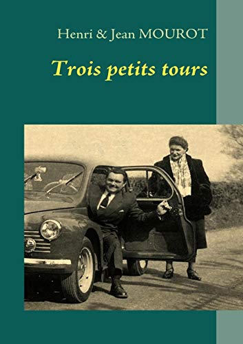 9782810603497: Trois petits tours (French Edition)