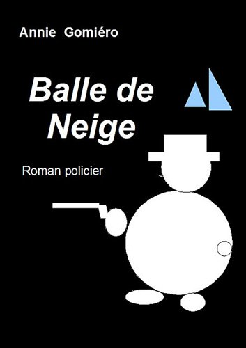 9782810604036: Balle de Neige (French Edition)