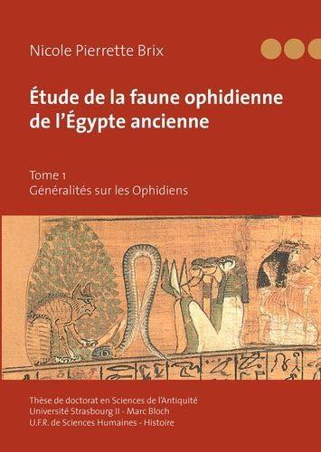 """9782810611003: """"étude de la faune ophidienne de l'Egypte ancienne t.1 ; généralités sur les Ophidiens"""""""