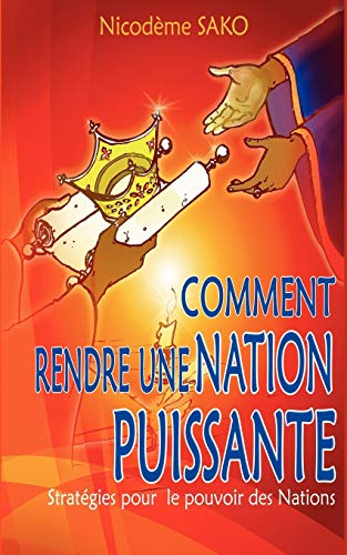 9782810611041: Comment rendre une nation puissante (French Edition)