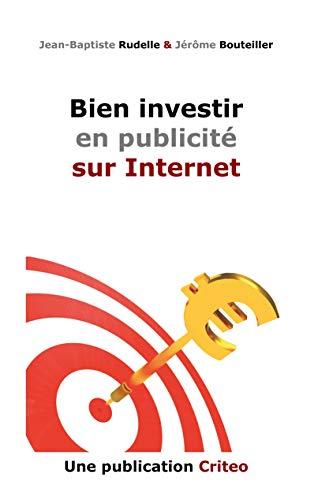9782810611126: Bien Investir en Publicité sur Internet