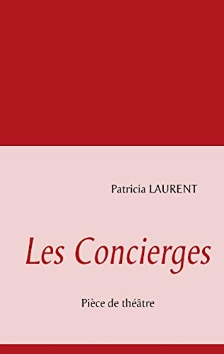 9782810612208: Les Concierges (French Edition)