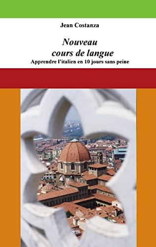 Nouveau cours de langue : apprendre l'italien: Costanza, Jean