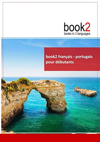 9782810615629: Book2 français-portugais pour débutants : Un livre bilingue