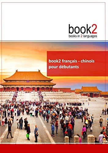 9782810615735: Book2 français-chinois pour débutants : Un livre bilingue