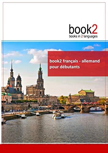 9782810615896: Book2 français-allemand pour débutants : Un livre bilingue