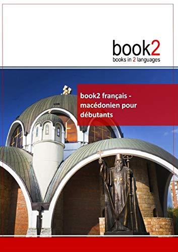 9782810616213: Book2 français - macédonien pour débutants