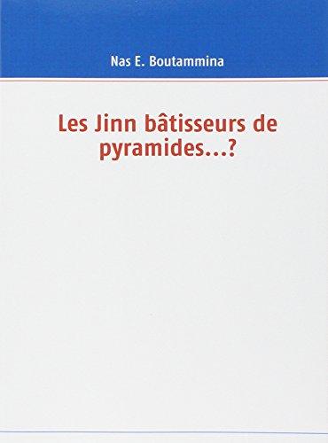 9782810616664: Les Jinn bâtisseurs de pyramides...? (French Edition)