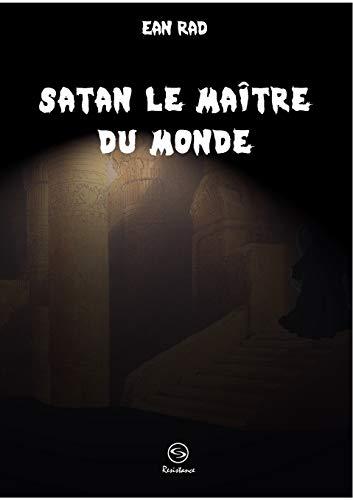 9782810617906: Satan, le maître du monde