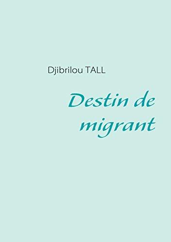9782810618255: Destin de migrant