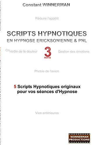 9782810620821: Scripts hypnotiques en hypnose Ericksonienne et PNL N°3