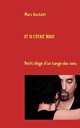 9782810621668: Et si c'était nous (French Edition)