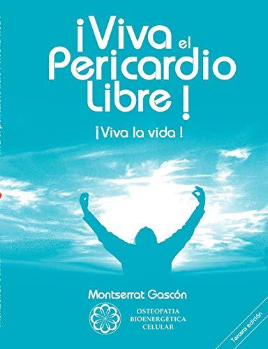 9782810621910: ¡Viva el Pericardio Libre !