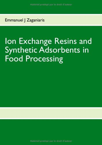 9782810622511: Ion Exchange Resins and Synthetic Adsorbents in Food Processing