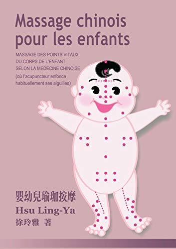 9782810626090: Massage Chinois Pour Les Enfants