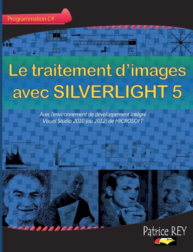 9782810626151: Le traitement d'images avec SILVERLIGHT 5 (French Edition)