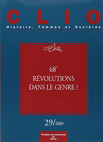 Clio No 29 68 Revolution dans le genre: Collectif