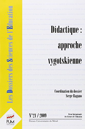 Dossiers Sciences Education No 21 Didactique Approches Vygotskien: Collectif