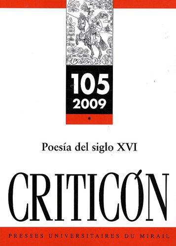 Criticon, N° 105, 2009 : Poesìa del siglo XVI: Robert Jammes