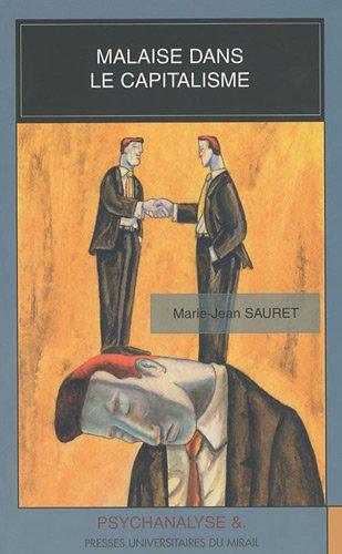 Malaise dans le capitalisme: Marie-Jean Sauret