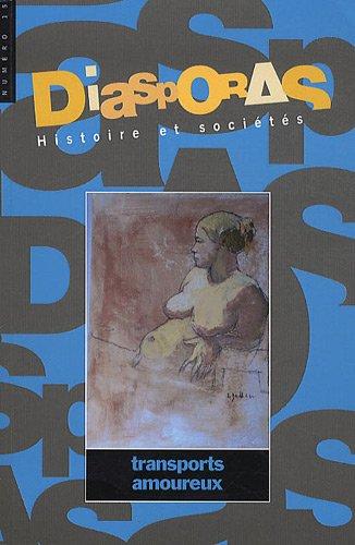 Diasporas Histoire et societe No 15 Transports amoureux: Collectif