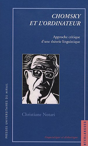 """""""Chomsky et l'ordinateur ; approche critique d'une théorie linguistique""""..."""