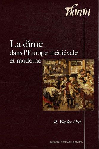 La dime dans l'Europe medievale et moderne: Viader Roland