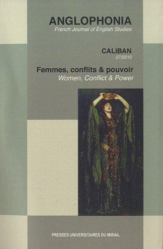 femmes, conflits et pouvoir: Elizabeth Cacqueray, Karen Meschia, Nathalie Duclos