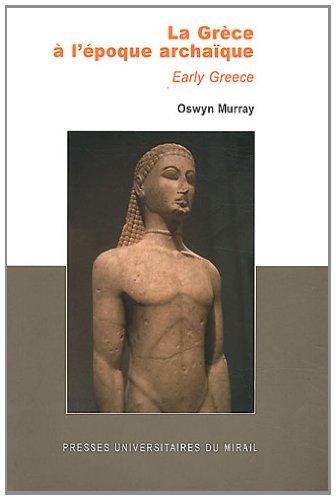 9782810701261: La Grèce à l'époque archaïque