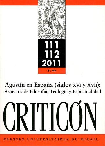 Criticon No 111 112 Agustin en Espana Aspectos de filosofia teo: Mestre Zragoza Marina
