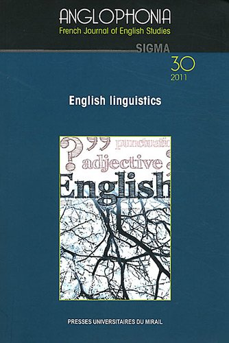 9782810701780: Anglophonia, N° 30/2011 : English linguistics