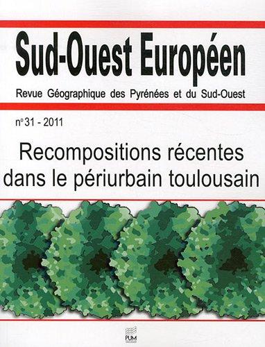 Sud Ouest Europeen No 31 Recompositions recentes dans le periur: Escaffre Fabrice