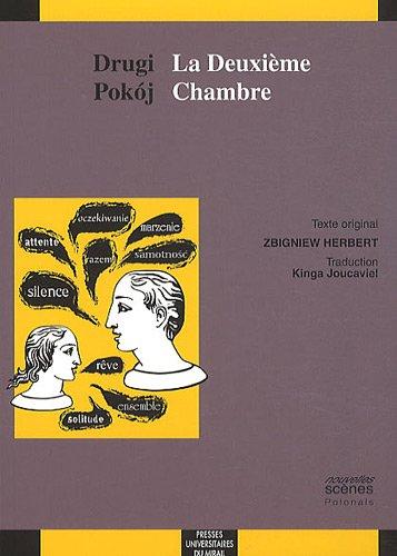 La deuxieme chambre Drugi pokoj: Herbert Zbigniew