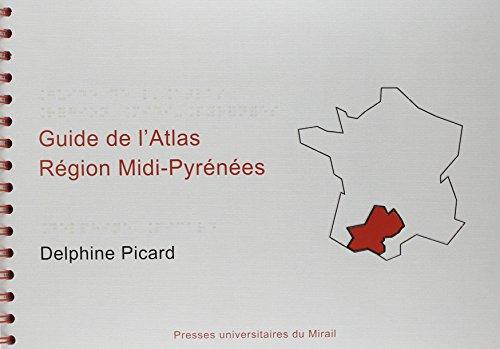 Atlas Visuo Tactile Region Midi Pyrenees: Delphine Picard