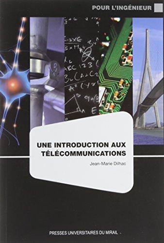 Une introduction aux telecommunications: Dilhac Jean Marie