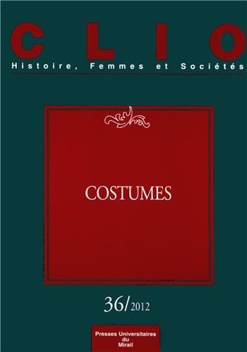 Clio No 36 Costumes: Cassagnes Brouquet Sophie