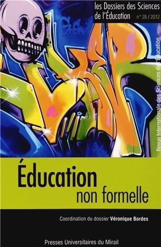 9782810702442: Les dossiers des Sciences de l'Education, N° 28/2012 : Educationnonformelle