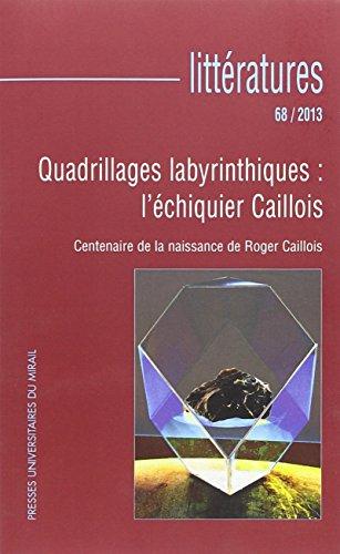 9782810702565: Quadrillages Labyrinthiques: L'Echiquier Caillois