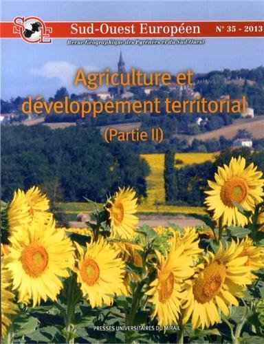 Sud Ouest europeen No 35 Agriculture et developpement territo: Collectif
