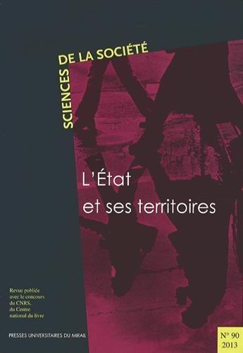 Sciences de la societe No 90 L'Etat et ses territoires: Darreon Jean Louis